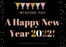 Happy New Year 2022 Wishes for Everyone, Happy New Year My Love Blessings