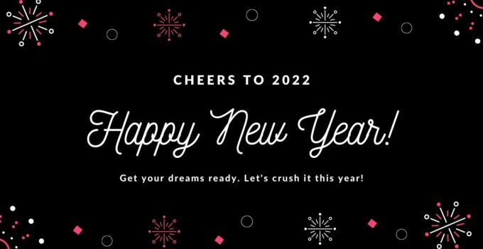 Happy New Year 2022 Messages & SMS for Everyone