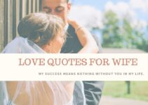 51+ Deep Love Quotes for Wife to make Her Day Beautiful