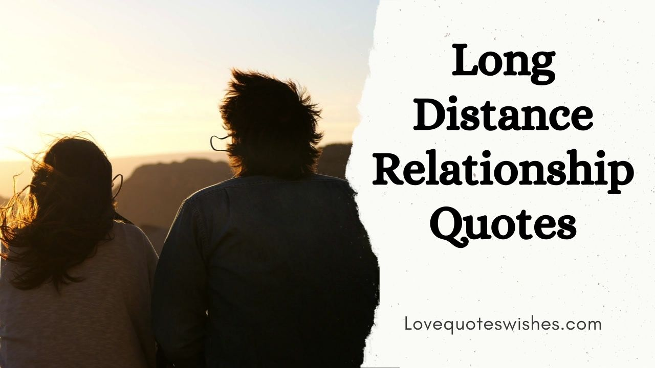 Romantic Words for a Long Distance Relationship Quotes for Couples