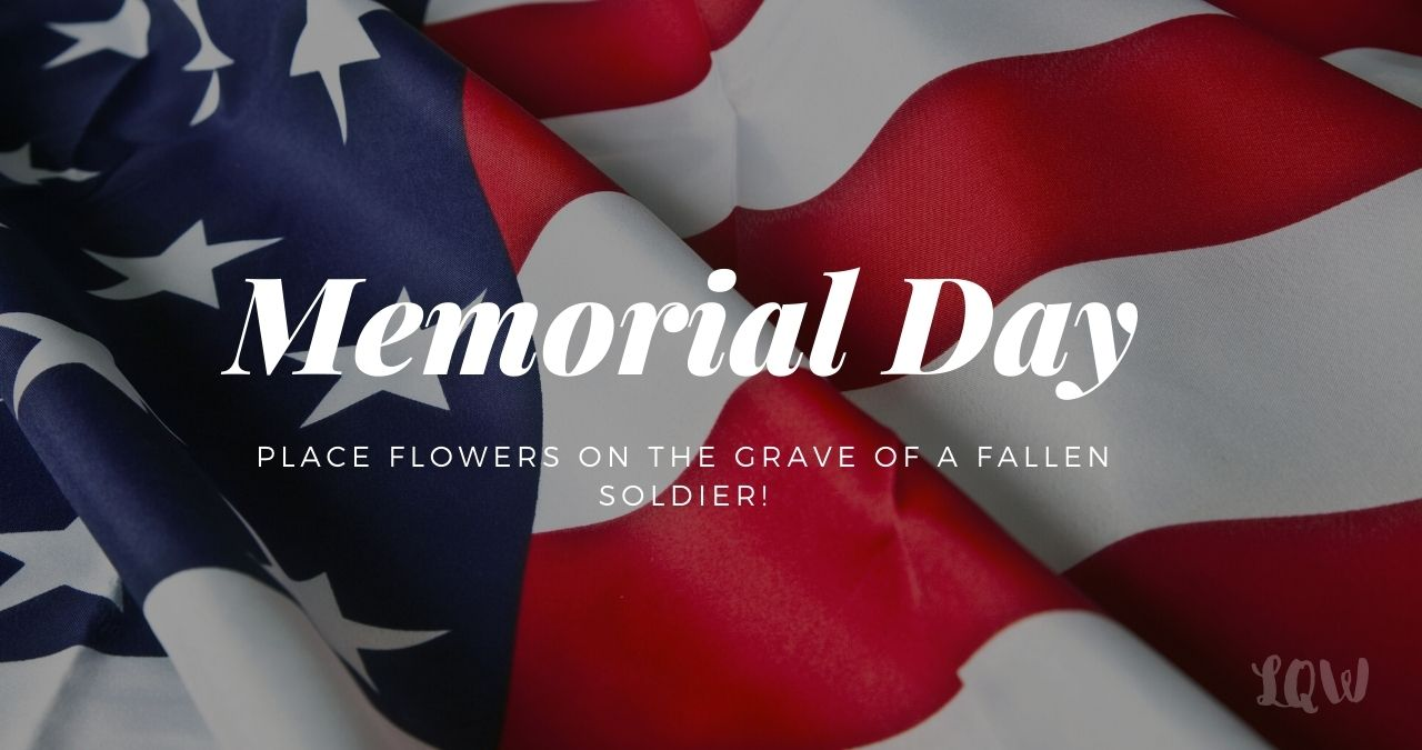 Memorial Day 2021 Quotes, Sayings and Poems to Honor Nation's Soldiers