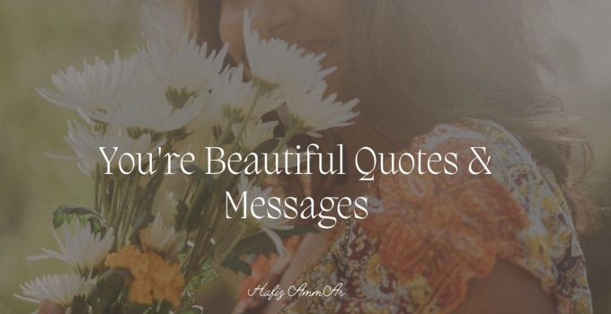 Romantic You Are Beautiful Quotes