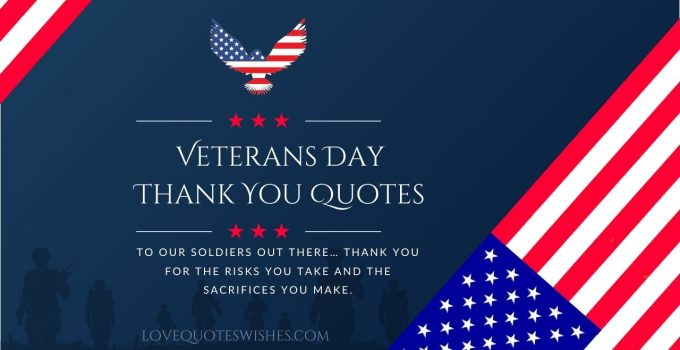 18 Veterans Day Thank You Quotes for 2021 – Thank You Messages for Soldiers